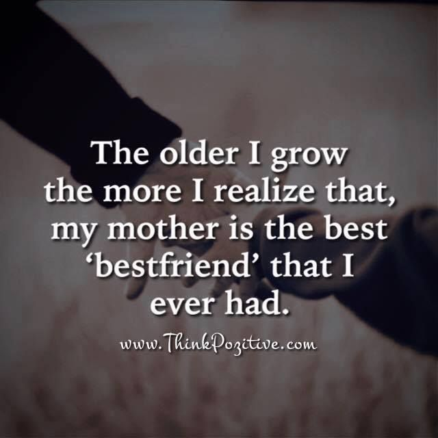 Positive Quotes My Mother Is The Best Bestfriend Quotes Boxes