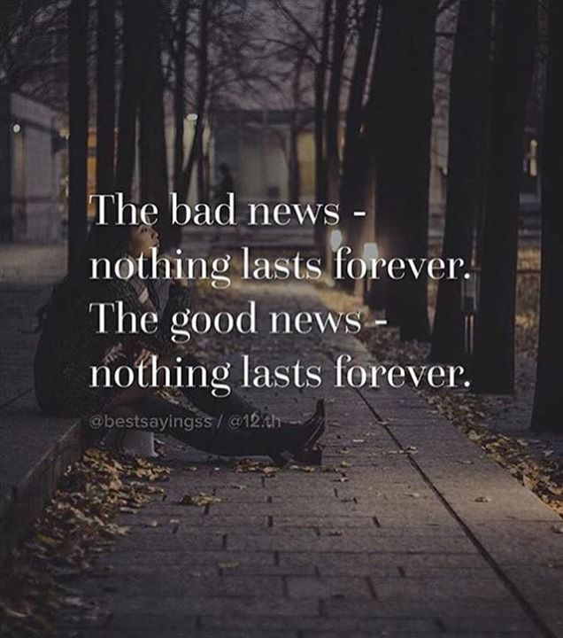 Positive Quotes Nothing Lasts Forever Quotes Boxes You