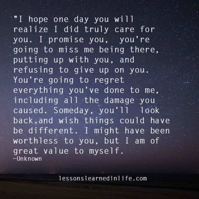 Quotes About Ex I Hope One Day You Will Realize I Did Truly Care