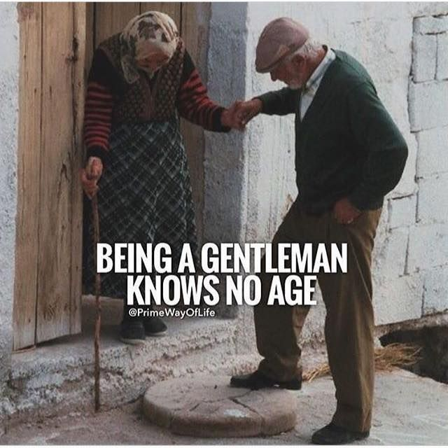 Positive Quotes Being A Gentleman Knows No Age Quotes Boxes