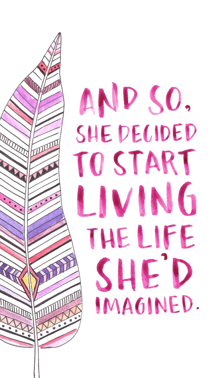 Positive Quotations About Life Best Positive Quotes  And So She Decided Living The Life She'd