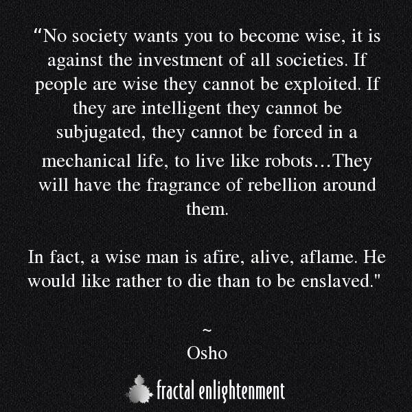"""Spiritual Awakening Quotes Mesmerizing Best Positive Quotes  """"No Society Wants You To Become Wise  Osho"""