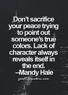 Love Quotes Dont Sacrifice True Colors Reveal Themselves