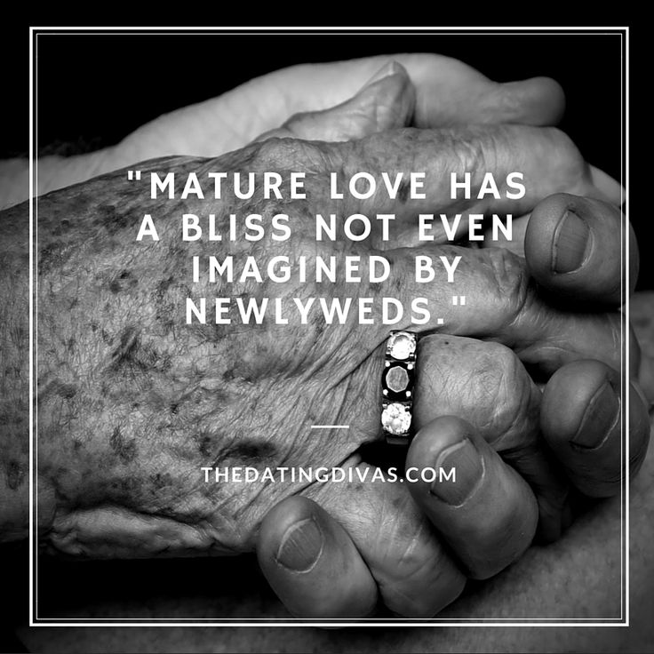 Love Quotes Mature Love Has A Bliss Not Even Imagined By Newlyweds