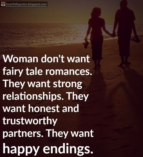 Quotes About Strong Relationship Magnificent Love Quotes  Woman Don't Want Fairy Tale Romances Quotes Boxes