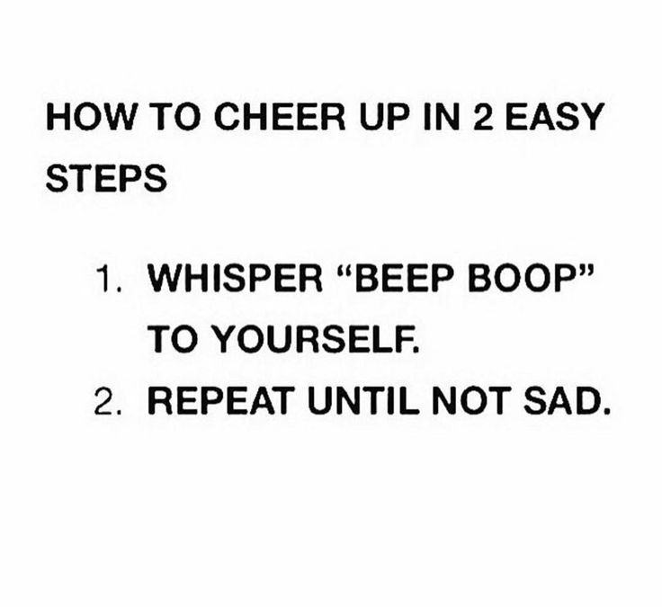 Most Funny Quotes How To Cheer Up Quotes Boxes You Number One