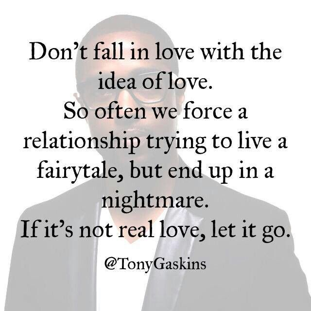 Moving On Quotes Dont Fall In Love With The Idea Of Love So