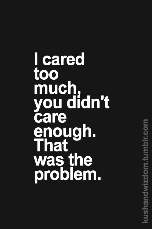 Quotes About Caring Best Moving On Quotes  Never Care About Anyone Who Could Care Less