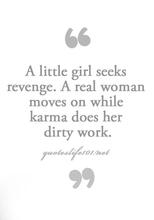 Moving On Quotes U Really See Who Is A Mature Gown Up Woman And