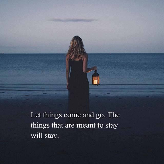 Positive Quotes Let Things Come And Go Quotes Boxes You