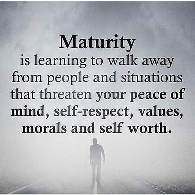 Maturity Quotes Mesmerizing Positive Quotes  Maturity Is Learning To Walk Away From People