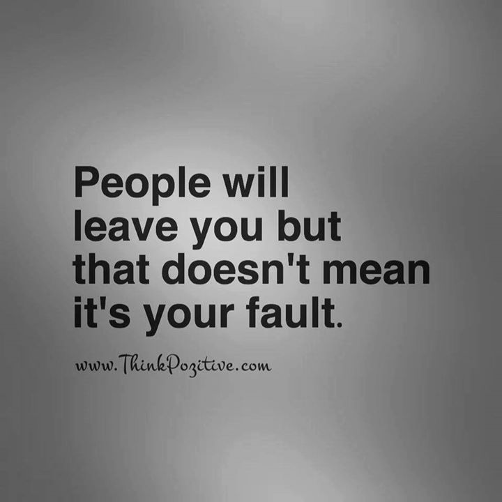Positive Quotes People Will Leave You But That Doesn't Mean It's Enchanting Mean People Quote