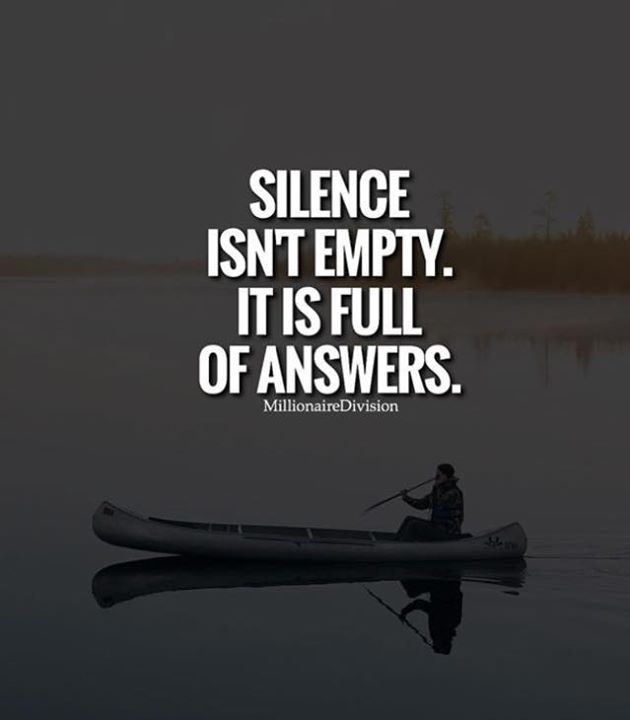 Positive Quotes : Silence isn't empty.. - Quotes Boxes ...