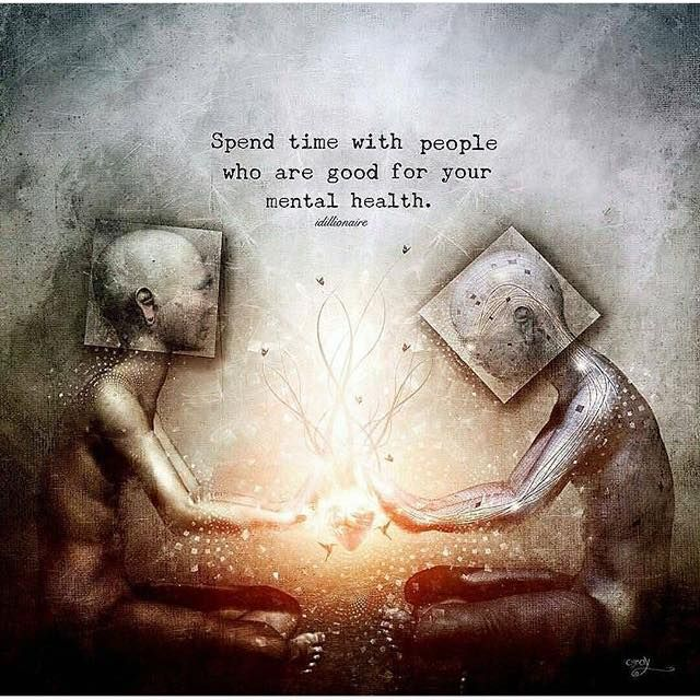 Inspirational Quotes Mental Health: Positive Quotes : Spend Time With People Who Are Good For