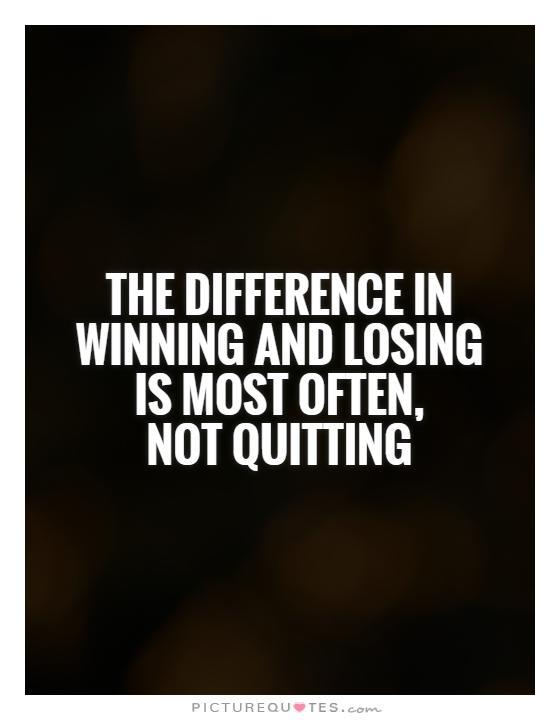 Winning And Losing Quotes Sayings Winning And Losing Picture 878112
