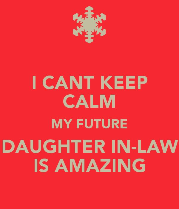 17 Best Ideas About Daughter In Law On Pinterest Family Family 244319