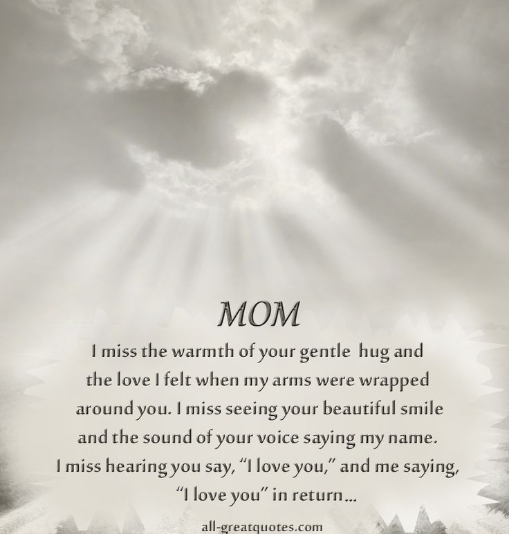 QUOTES ABOUT FAMILY : 39+ Missing My Mom In Heaven Quotes