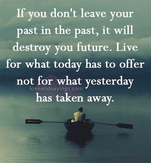 Quotes About Life 60 Living In The Past Quotes With The Past I