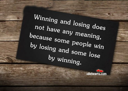 64 Best Losing Quotes And Sayings 795410