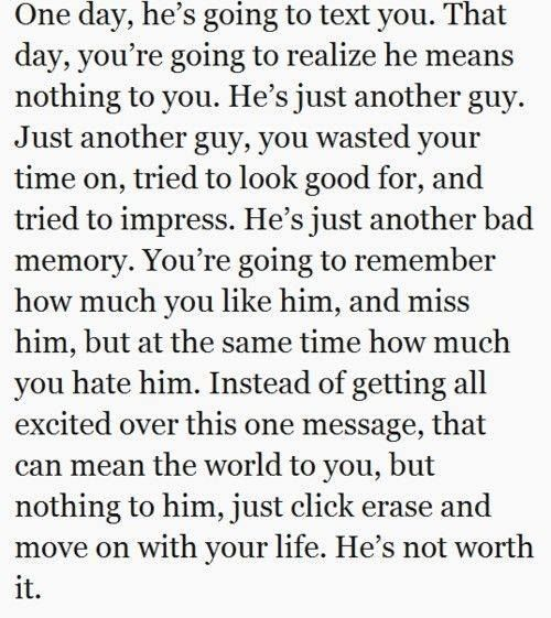Breaking Up And Moving On Quotes One Day Hes Going To Text You