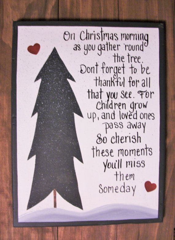 Christmas Quotes Cherish These Moments Christmas Sign A Touching