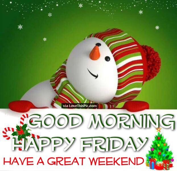 Christmas Quotes Good Morning Happy Friday Christmas Quote