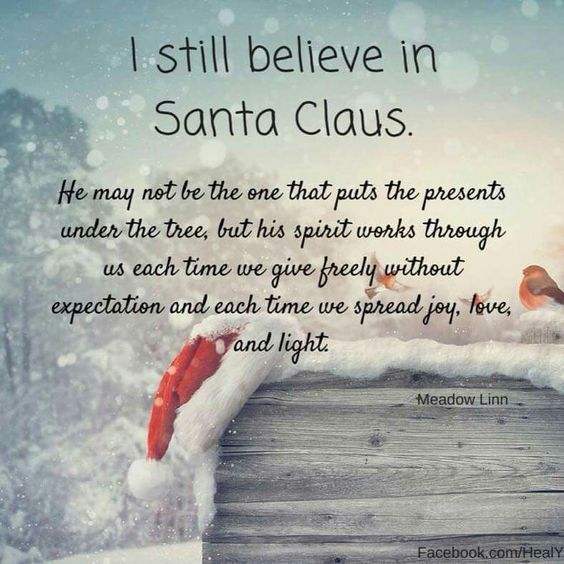 Christmas Quotes I Still Believe In Santa Claus Quotes Boxes