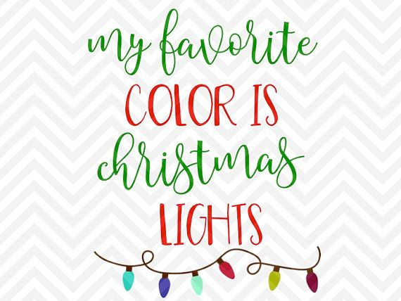 Christmas Quotes My Favorite Color Is Christmas Lights  Sparkle Glitter Santa Elves Santa Sack Pre