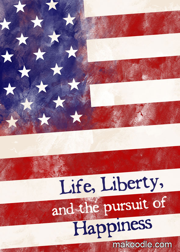Life Liberty And The Pursuit Of Happiness Makoodle 715114