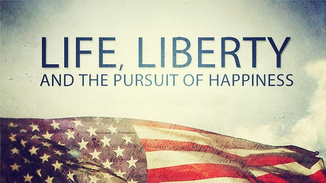 Life Liberty And The Pursuit Of Happiness Quote Alexdapiata 251812