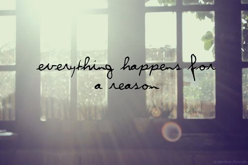 Love Quotes Everything Happens For A Reason Quotes Boxes You