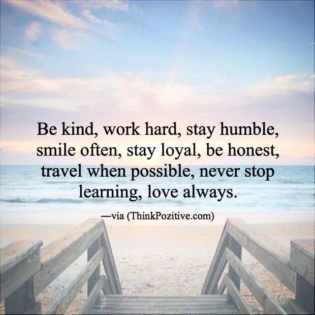 Positive Quotes : Be Kind Work Hard Stay Humble.. Ift.tt