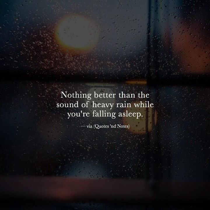 Positive Quotes About Rainy Days: Positive Quotes : Nothing Better Than The Sound Of Heavy