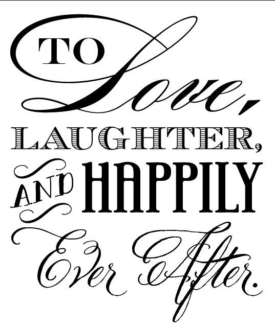 Quotes About Wedding To Love Laughter And Happily Ever