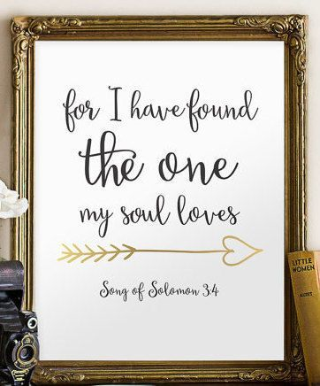 Wedding Quotes For I Have Found The One My Soul Love Song Of