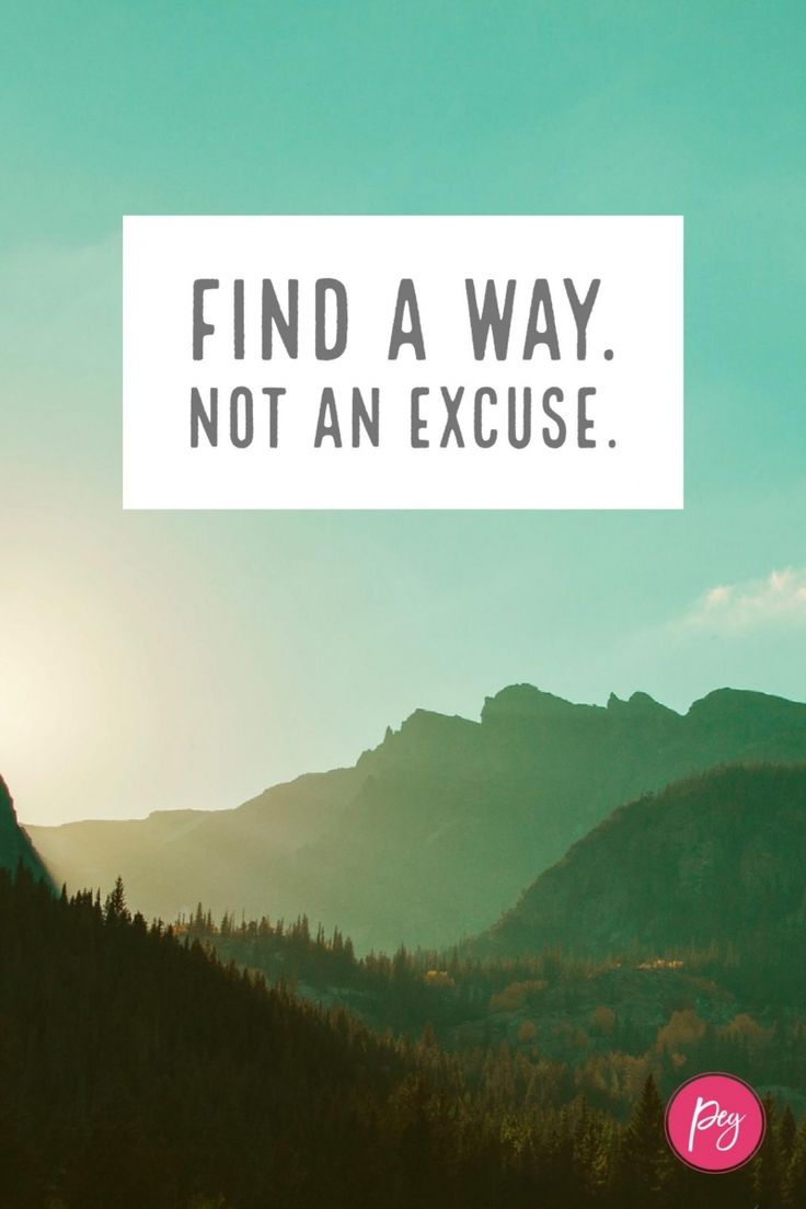 Business Quotes Find A Way Not An Excuse Inspirationalquotes