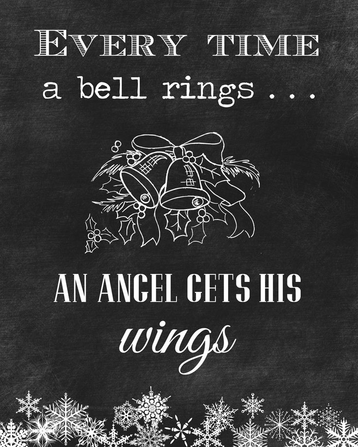 Christmas Quotes : Every Time A Bell Rings...An Angel Gets His Wings ...