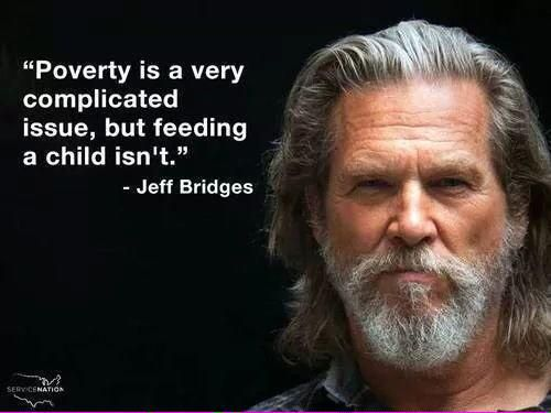 Famous Celebrity Quotes Poverty Is A Very Complicated Issue But