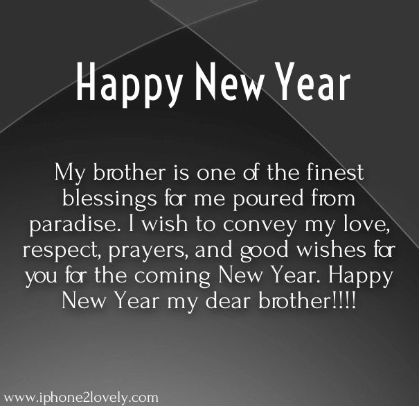 as the quote says description new year wishes for brother