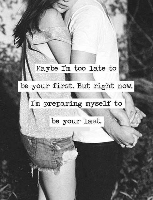 Love Soulmate Quotes I Want To Be Your Last I Want To Spend The