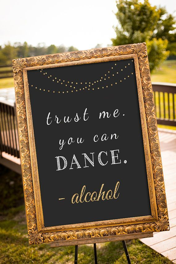 Quotes About Wedding Trust Me You Can Dance Sign Printable