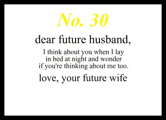 As The Quote Says Description Love Notes To My Future Husband