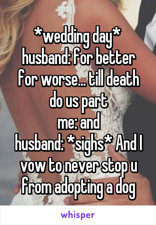 Quotes About Wedding Wedding Day Husband For Better For Worse