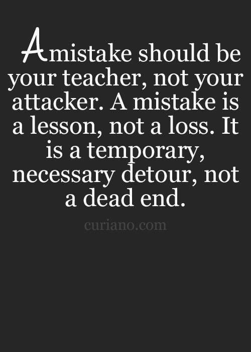 Description. A Mistake Life Quotes Quotes Positive Quotes Quote ...