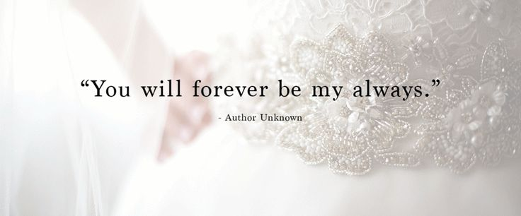 Quotes About Wedding You Will Forever Be My Always Quote Voor