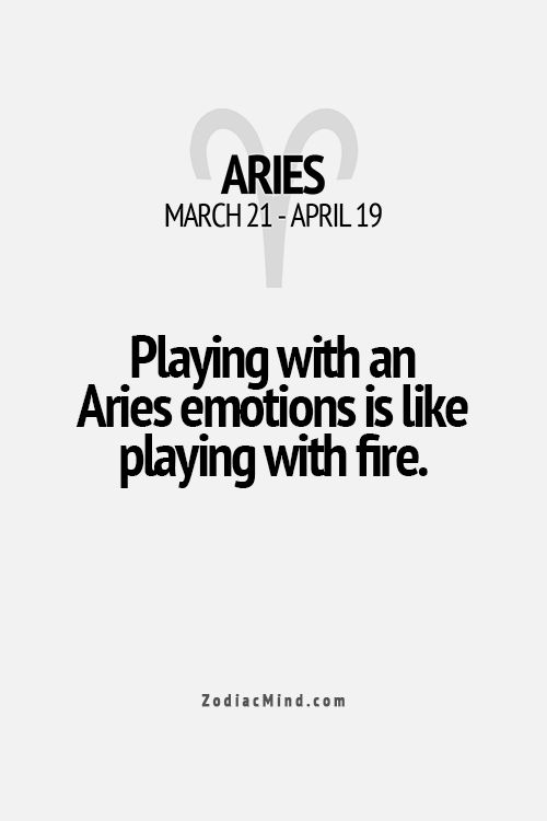 Astrology Quotes Playing With An Aries Emotions Is Like Playing With