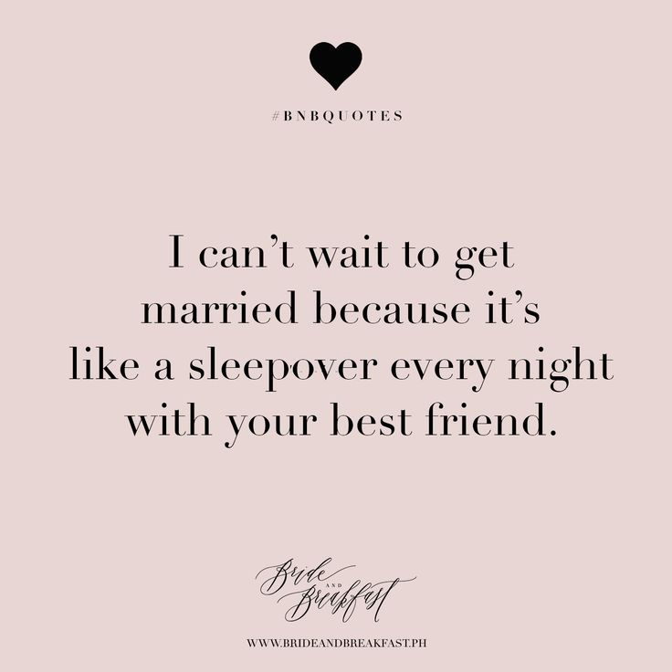 Quotes About Wedding I Cant Wait To Get Married Because Its Like