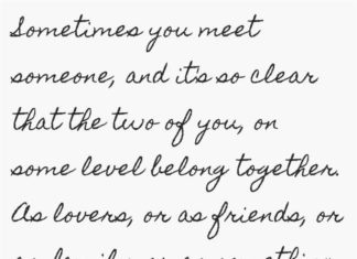 Soulmate Quotes Sometimes You Meet Someone And Its So Clear That