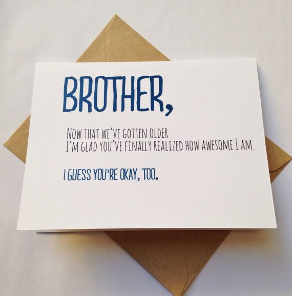 As The Quote Says Description Brother Card Birthday Funny