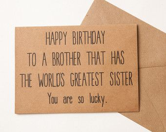 Happy Birthday Quotes Brother Card Brother Birthday Card Funny